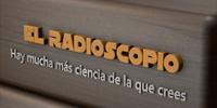 El Radioscopio. Hay mucha más ciencia de la que crees